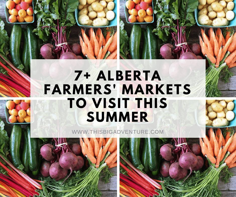 7+ Alberta Farmer's Markets to Visit This Summer