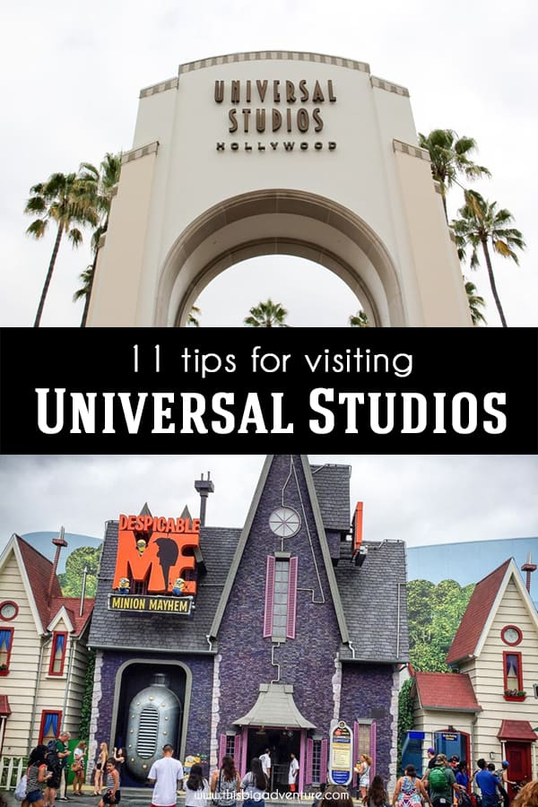 11 Tips forvisiting Universal Studios Hollywood