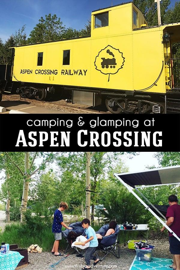 Camping and Glamping at Aspen Crossing
